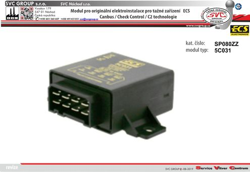 modul pro elektro instalace ECS  Originální přípojky pro auta 5C031 výrobce tažných zařízení SVC GROUP