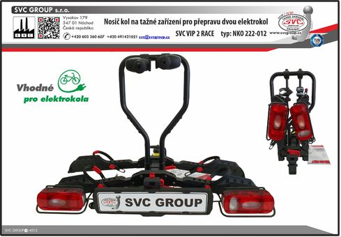 SVC VIP 2 RACE prémiový a robustní  nosič dvou elektrokol pro použití na tažném zařízení. Od výrobce tažných zařízení SVC Group s.r.o.