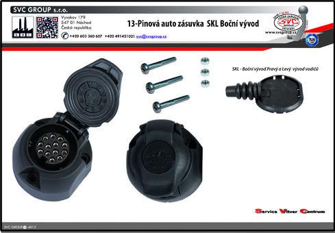 Auto zásuvka pro tažné zařízení  13 pinů včetně mikro spínače pro volitelné funkce. pro tažná zařízení SKL zaklápění auto zásuvky pod nárazník - boční vývod Výrobce tažných zařízení SVC GROUP