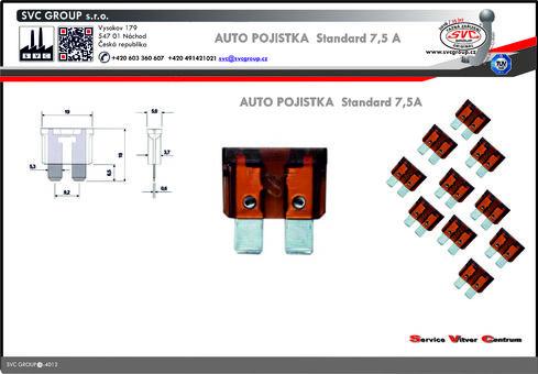 Pojistkový Hnědá 7,5A standart  Dodavatel SVC GROUP výrobce tažných zařízení