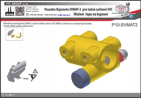 tažný zařízení na bajonet P10 Originální výrobek SVC GROUP.