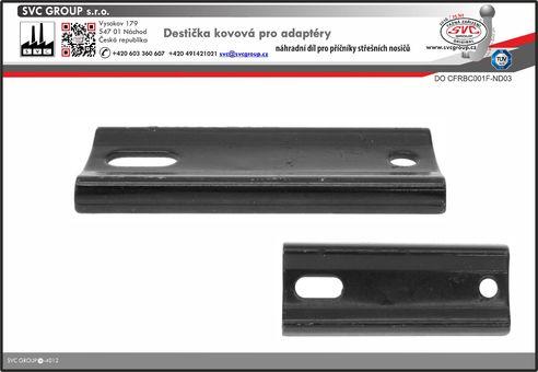 Destička kovová pro U třmen. Střešní nosiče   Český výrobce tažných zařízení SVC GROUP