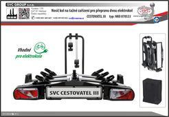 SVC Cestovatel 3 prémiový a robustní  nosič dvou elektrokol. Montáž na tažné zařízení je bez použití nářadí.