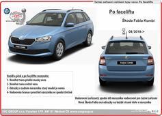 Škoda Fabia KOMBI tažné zařízení  Rok výroby 08/2018->  Facelif Škody Fabie má odrazky v rozích zadního nárazníku, starší verze je nemají.  Výrobce SVC GROUP