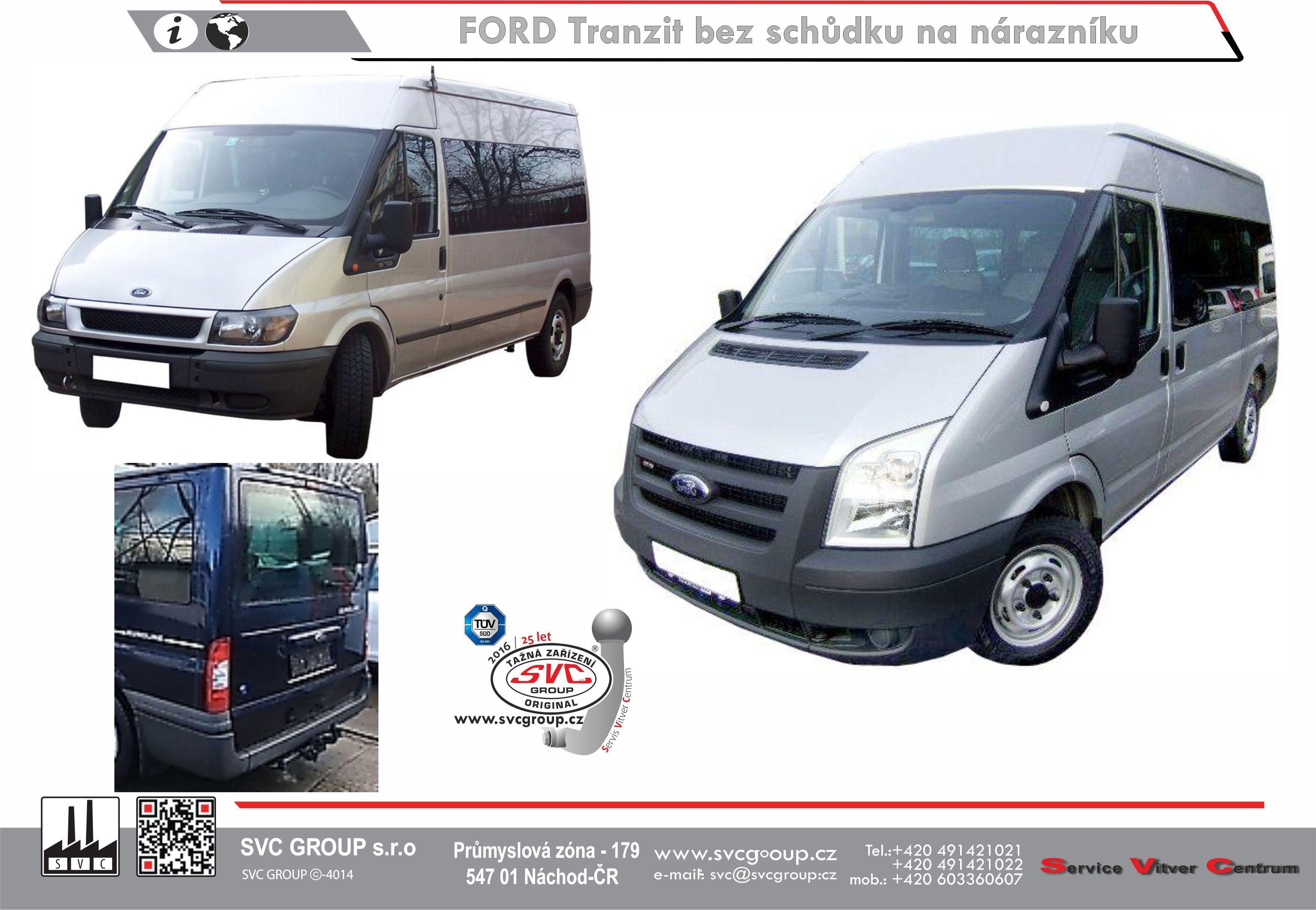 Ford TRANSIT Bez nástupního schůdku
